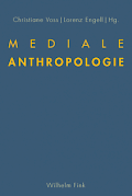 Mediale Anthropologie